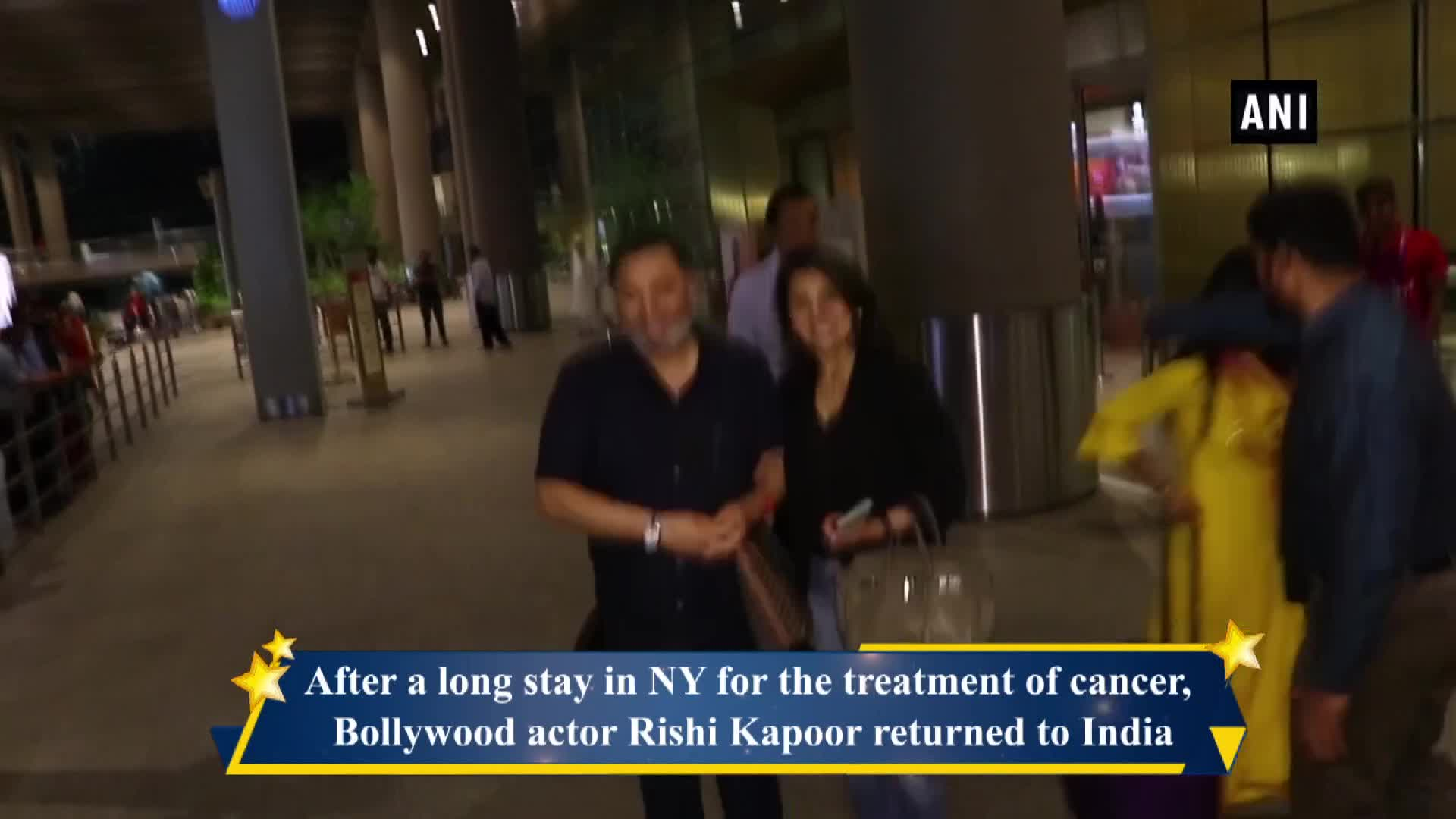 Rishi Kapoor returns to India after year of treatment in NY