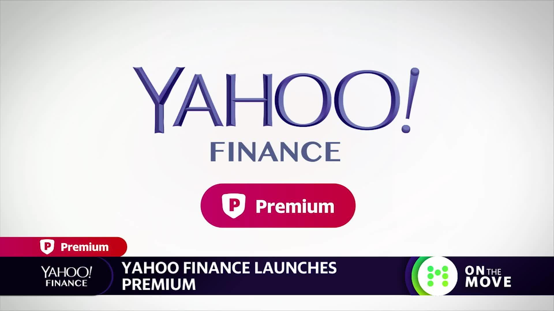 Introducing Yahoo Finance Premium