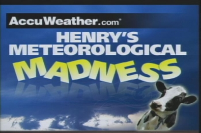 Henry's Meteological Madness