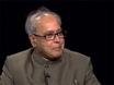 Foreign Minister of India, Pranab Mukherjee discusses India's role in the world today.