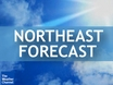 Northeast Forecast